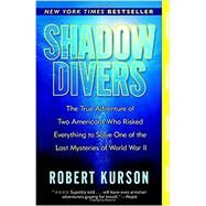 Shadow Divers by KURSON, ROBERT, 9780375760983