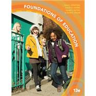 Foundations of Education by Ornstein, Allan C.; Levine, Daniel U.; Gutek, Gerry; Vocke, David E., 9781305500983