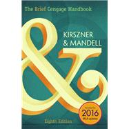 The Brief Cengage Handbook, 2016 MLA Update by Kirszner, Laurie G.; Mandell, Stephen R., 9781337280983