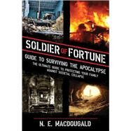 SOLDIER FORTUNE:SURVIVING PA by SOLDIER OF FORTUNE MAGAZINE, 9781620870983