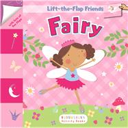 Lift-the-Flap Friends: Fairy by , 9781681190983