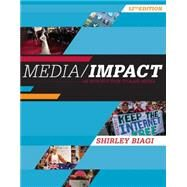 Media/Impact: An Introduction to Mass Media by Biagi, 9781305580985