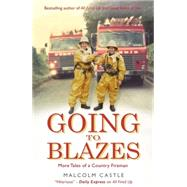 Going to Blazes by Castle, Malcolm, 9781409150985