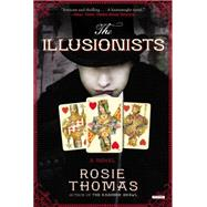 The Illusionists by Thomas, Rosie, 9781468310986