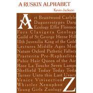 A Ruskin Alphabet by Jackson, Kevin, 9781843680987