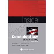 Inside Constitutional Law: What Matters and Why, 2nd Edition by Weaver, Russell L.; Hancock, Catherine; Lively, Donald E.; Friedland, Steven I.; Brown-Scott, Wendy, 9781454810988