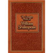 Complete Works of William Shakespeare by Shakespeare, William; Cramer, Michael A., 9781626860988