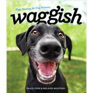 Waggish by Chon, Grace; Monteiro, Melanie, 9781682680988