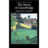Mayor of Casterbridge by Hardy, T., 9781853260988