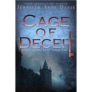 Cage of Deceit by Davis, Jennifer Anne, 9781634220989