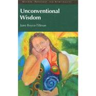 Unconventional Wisdom by Boyce-Tillman,June, 9781845530990
