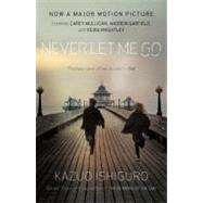 Never Let Me Go (Movie Tie-In Edition) by ISHIGURO, KAZUO, 9780307740991