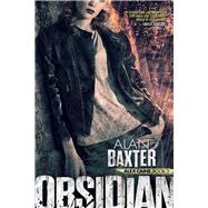 Obsidian by Baxter, Alan, 9781944760991