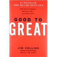 Good to Great: Why Some Companies Make the Leap... and Others Don't by Collins, James C., 9780066620992