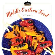 Middle-eastern Food by Gilbert, Sara, 9781628320992