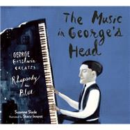 The Music in George's Head by Slade, Suzanne; Innerst, Stacy, 9781629790992