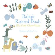 Baby's Record Book (Boy) My First Three Years by Volha, Kaliaha, 9788854410992