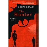 The Hunter by Stark, Richard, 9780226770994
