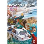 Beyond Failure: New essays on the cultural history of failure in theatre and performance by Fisher,Tony, 9780815370994