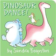 Dinosaur Dance! by Boynton, Sandra; Boynton, Sandra, 9781481480994