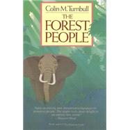 The Forest People by Turnbull, Colin, 9780671640996
