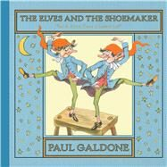 The Elves and the Shoemaker by Galdone, Paul (RTL), 9780544530997