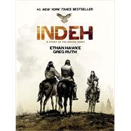 Indeh by Hawke, Ethan; Ruth, Greg, 9781401310998
