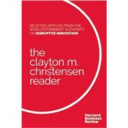 The Clayton M. Christensen Reader by Christensen, Clayton M., 9781633690998