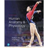 Human Anatomy & Physiology by Marieb, Elaine N.; Hoehn, Katja, 9780134580999
