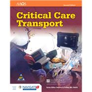 Critical Care Transport + Navigate 2 Advantage Access Card by American Academy of Orthopaedic Surgeons (AAOS); American College of Emergency Physicians (ACEP); UMBC, 9781284040999