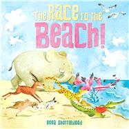 The Race to the Beach! by Shuttlewood, Anna, 9781499800999