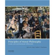 Principles of Moral Philosophy Classic and Contemporary Approaches by Cahn, Steven M.; Forcehimes, Andrew T., 9780190491000