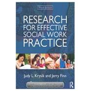 Research for Effective Social Work Practice by Krysik; Judy L., 9780415521000