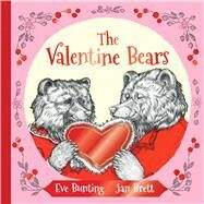 The Valentine Bears by Bunting, Eve; Brett, Jan, 9780544531000