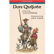 Don Quijote: Legacy Edition by Cervantes Saavedra, Miguel de; Lathrop, Tom, 9781589771000