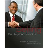 Selling: Building Partnerships by Castleberry, Stephen; Tanner, John, 9780077861001