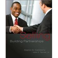 Selling: Building Partnerships by Castleberry, Stephen; Tanner, John, 9780077861001