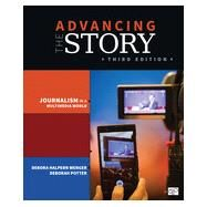 Advancing the Story by Wenger, Debora Halpern; Potter, Deborah, 9781483351001