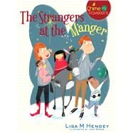 Strangers at the Manger by Hendey, Lisa M.; Bower, Jenn, 9781632531001