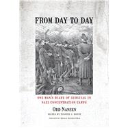 From Day to Day by Nansen, Odd; Boyce, Timothy J., 9780826521002