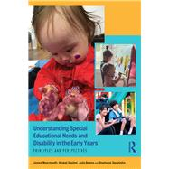 Understanding Special Educational Needs and Disability in the Early Years: Principles and perspectives by Wearmouth; Janice, 9781138201002