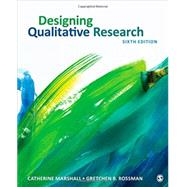 Designing Qualitative Research by Marshall, Catherine; Rossman, Gretchen B., 9781452271002