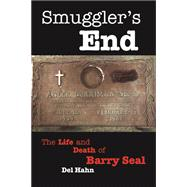 Smuggler's End by Hahn, Del; Aswell, Tom, 9781455621002
