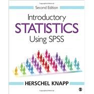 Introductory Statistics Using SPSS by Knapp, Herschel, 9781506341002