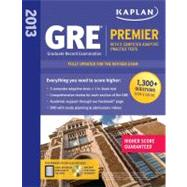 Kaplan 2013 GRE® Premier; with 5 Online Practice Tests + DVD by Kaplan, 9781609781002