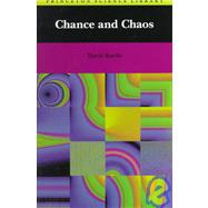 Chance and Chaos by Ruelle, David, 9780691021003