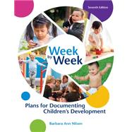 Week by Week Plans for Documenting Children�s Development by Nilsen, Barbara Ann, 9781305501003