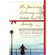The Guernsey Literary and Potato Peel Pie Society by SHAFFER, MARY ANNBARROWS, ANNIE, 9780385341004
