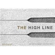 The High Line by James Corner Field Operations; Diller Scofidio & Renfro, 9780714871004