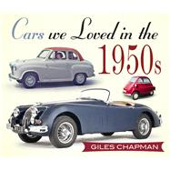 Cars We Loved in the 1950s by Chapman, Giles, 9780750961004
